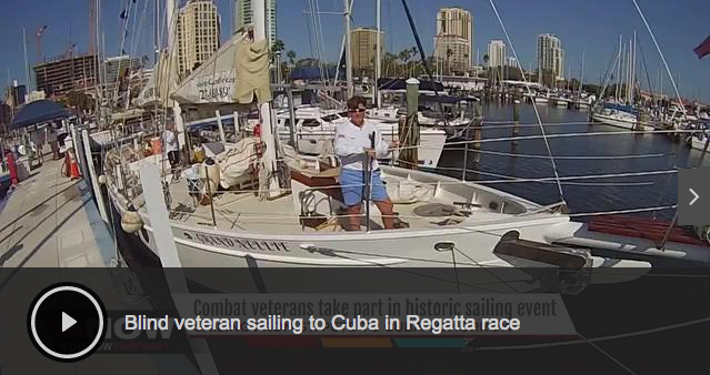 In the news:  Combat veterans take part in historic sailing to Cuba from St. Petersburg